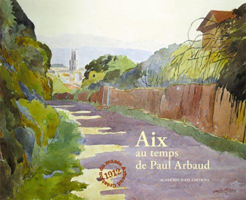 COUV Aix au temps de Paul Arbaud.indd